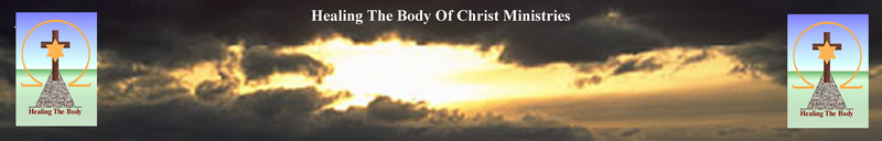 Healing The Body Of Christ Ministries